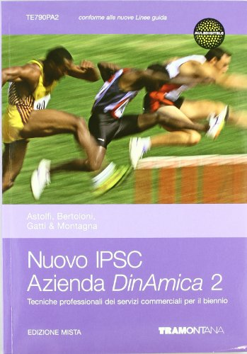 Nuovo IPSC azienda dinamica. Per gli Ist. professionali. Con espansione online: 2