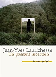 Un passant incertain par Laurichesse