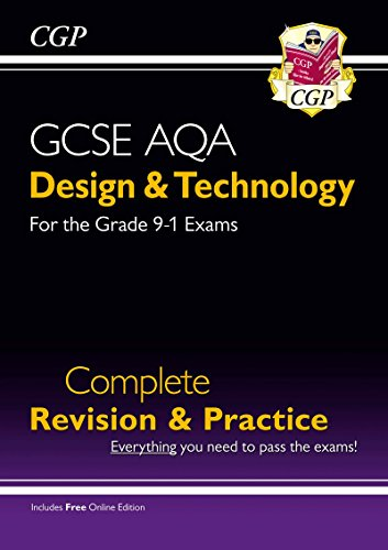 New Grade 9-1 Design & Technology AQA Complete Revision & Practice (with Online Edition) (CGP GCSE D&T 9-1 Revision)