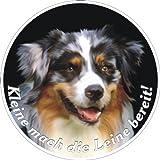 Hundeaufkleber Australien Shepherd mit lustigem Spruch, D= 10 cm