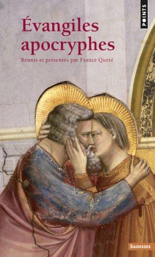 Vangiles Apocryphes. R'Unis Et PR'Sent's Par France Qu'r' (Points Sagesses) por France Qu'r'