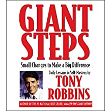 Giant Steps: Small Changes to Make a Big Difference by Tony Robbins (2003-02-01)