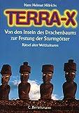 Terra -X. Von Den Inseln Des Drachenbaums Zur Festung Der Sturmgötter. Rätsel Alter Weltkulturen.