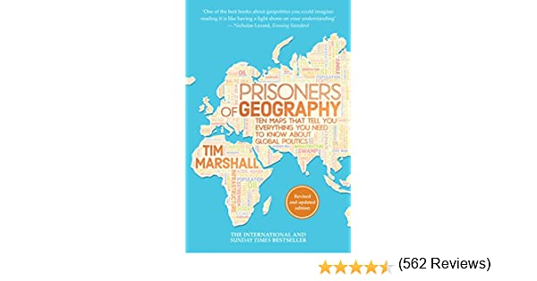 Prisoners of geography ten maps that tell you everything you need prisoners of geography ten maps that tell you everything you need to know about global politics ebook tim marshall amazon kindle store fandeluxe Document