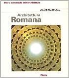 Architettura romana. Ediz. illustrata