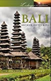 Front cover for the book Bali: A Cultural History (Landscapes of the Imagination) by Arthur Cotterell