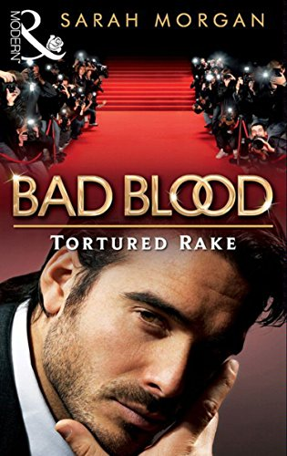The tortured rake bad blood book 1 ebook sarah morgan amazon the tortured rake bad blood book 1 by morgan sarah fandeluxe PDF