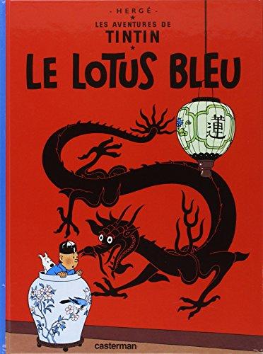 Les Aventures de Tintin, volume 5 : Le Lotus bleu par Hergé