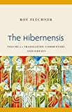 The Hibernensis: Translation, Commentary, and Indexes (Studies in Medieval and Early Modern Canon Law)