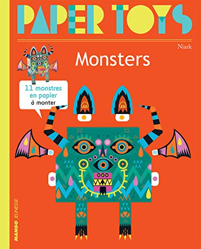 Paper Toys - Monsters (New Ed.): 11 Paper Monsters to Build