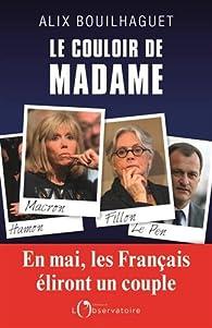 Le couloir de Madame par Alix Bouilhaguet