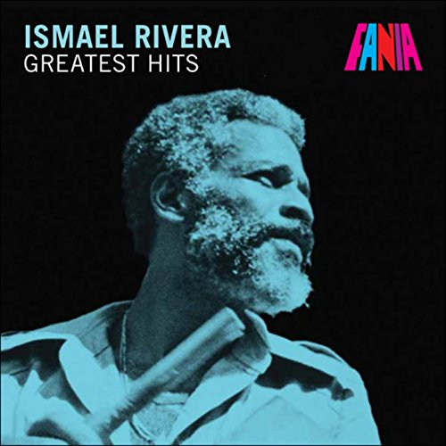 Ismael Rivera - Greatest Hits