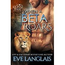 When A Beta Roars (A Lion's Pride Book 2) (English Edition)