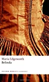 Belinda (Oxford World's Classics) by Maria Edgeworth (11-Dec-2008) Paperback