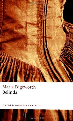 Belinda (Oxford World's Classics) by Maria Edgeworth (11-Dec-2008) Paperback