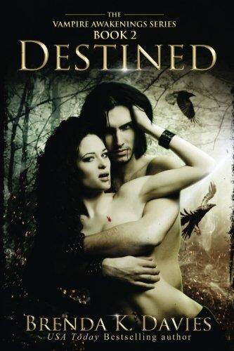 Destined (Vampire Awakenings 2): Vampire Awakenings 2: Volume 2