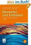 Bauwerke und Erdbeben: Grundlagen - A...