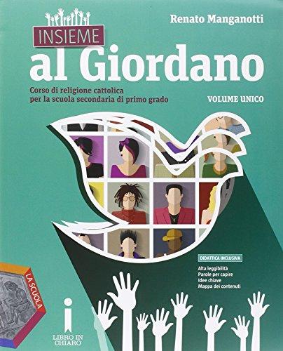 Insieme al Giordano. Vol. unico. Palestra competenze. Con Bibbia in classe. Per la Scuola media. Con e-book. Con espansione online