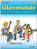 Gitarrenschule 1 - Gitarrenoten [Musiknoten]