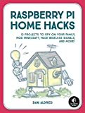 Best Raspberry Pi Libros - 12 Raspberry Pi Hacking Projects: Spy on Your Review