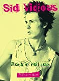 Sid Vicious: Rock and Roll Star: Rock 'n' Roll Star