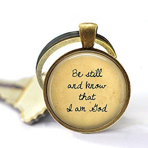 bab Religiöser Schlüsselanhänger, Aufschrift Be still and Know That I am God, Religiöser Schmuck