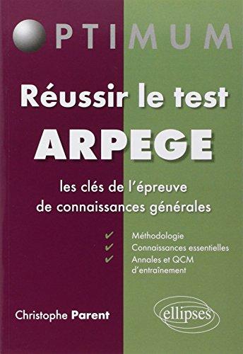 Réussir le Test ARPEGE les Clés de l'Épreuve de Connaissances Générales