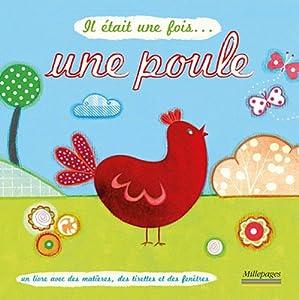 """Afficher """"Il était une fois<br /> Une poule"""""""