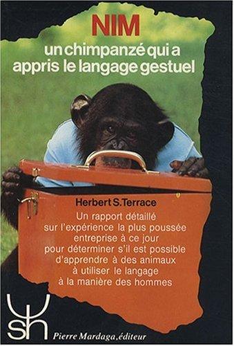 Nim : Un chimpanzé qui a appris le langage gestuel