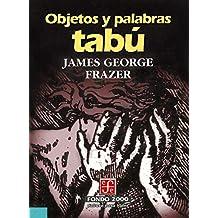Objetos y palabras tabú (Fondo 2000 Series)