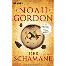 Der Schamane: Roman (Die Medicus-Reihe, Band 2)
