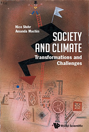 Society and Climate: Transformations and Challenges por Nico Stehr
