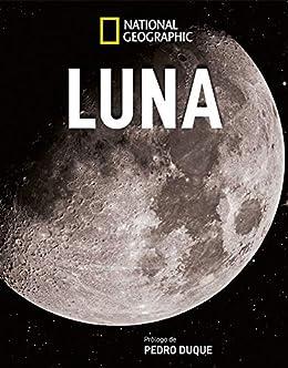 Luna (NATGEO CIENCIAS) eBook: National Geographic, Manzano, Belén ...