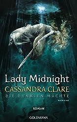 Lady Midnight: Die Dunklen Mächte 1