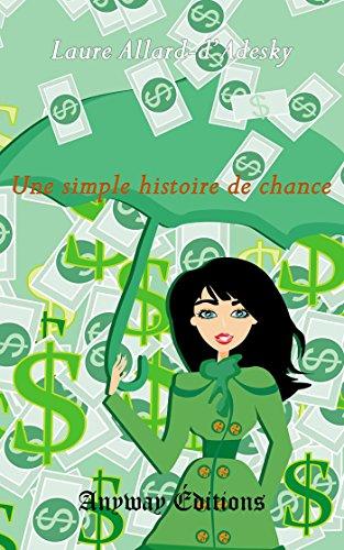 Livres gratuits Une simple histoire de chance pdf epub