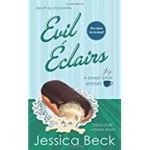 Evil Eclairs (Donut Shop Mysteries (Paperback)) by Jessica Beck (2011-04-26)