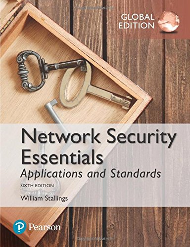 Network Security Essentials: Applications and Standards, Global Edition par William Stallings