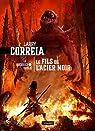 Le guerrier oublié, tome 1 : Le fils de l'acier noir par Correia