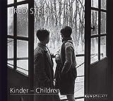 FRED STEIN: Kinder – Children