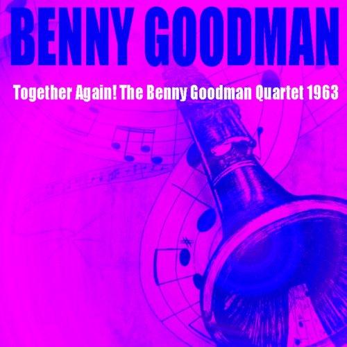 Benny Goodman: Together Again!...