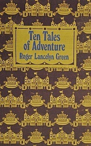 Ten tales of adventure
