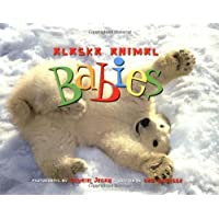 Alaska Animal Babies (PAWS IV) by Deb Vanasse (2005-03-01)