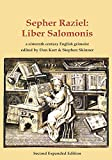 Sepher Raziel: Liber Salomonis: a 16th century Latin & English grimoire: Volume 6 (So...