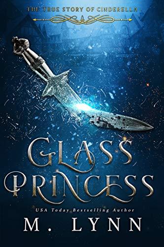 Glass Princess (Fantasy and Fairytales Book 5) (English Edition)