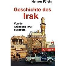 Geschichte des Irak: Von der Gründung 1921 bis heute