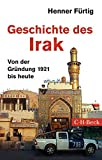 Geschichte des Irak: Von der Gründung 1921 bis heute -