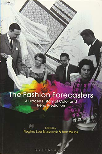 The Fashion Forecasters: A Hidden History of Color and Trend Prediction (General Lee Kostüm)