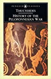 The History of the Peloponnesian War  (Classics)