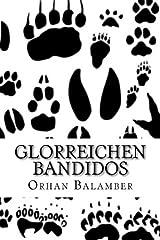 Glorreichen Bandidos Taschenbuch