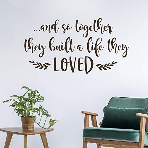 Dozili Wandaufkleber/Wandaufkleber aus Vinyl, mit englischsprachiger Aufschrift und so Together They Built A Life They Loved (in englischer Sprache), 76,2 x 40,6 cm